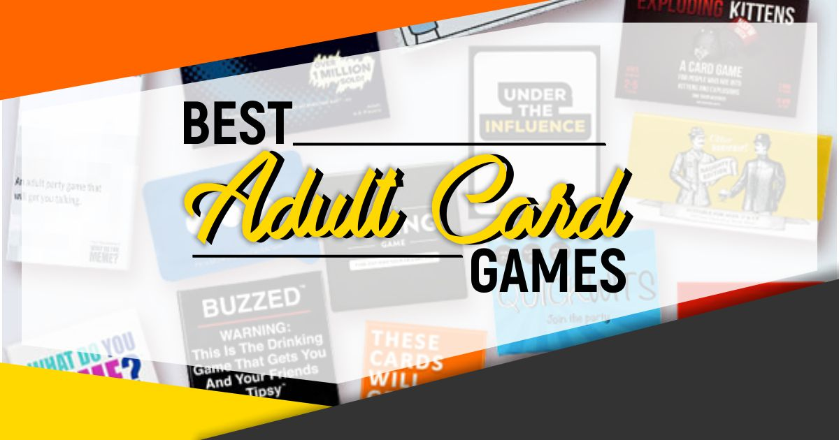 Best Adult Card Games To Make Game Nights Enjoyable