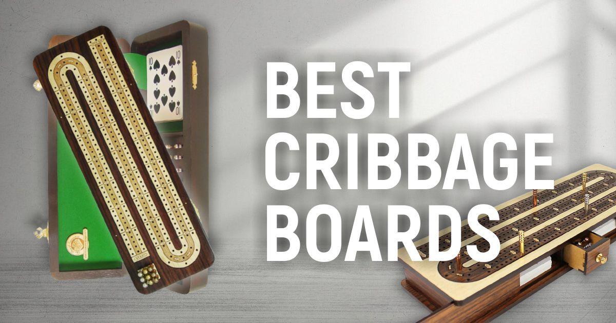 Best Cribbage Boards