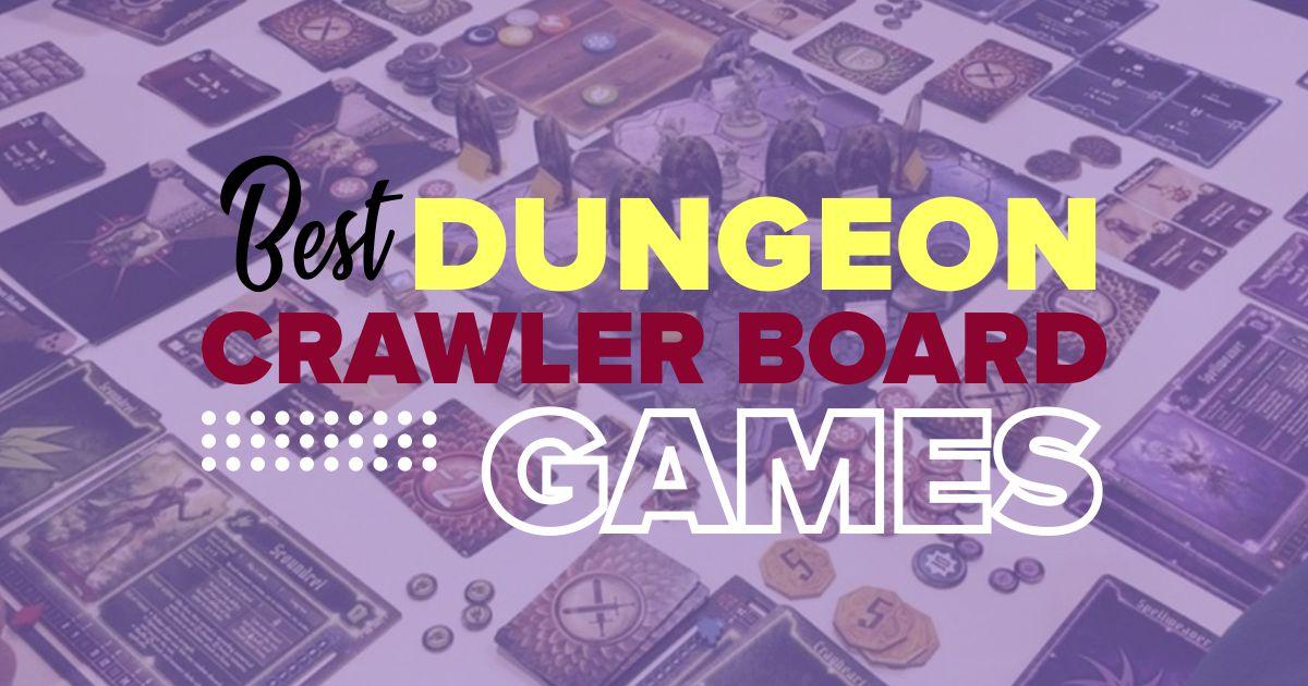 Best Dungeon Crawler Board Games