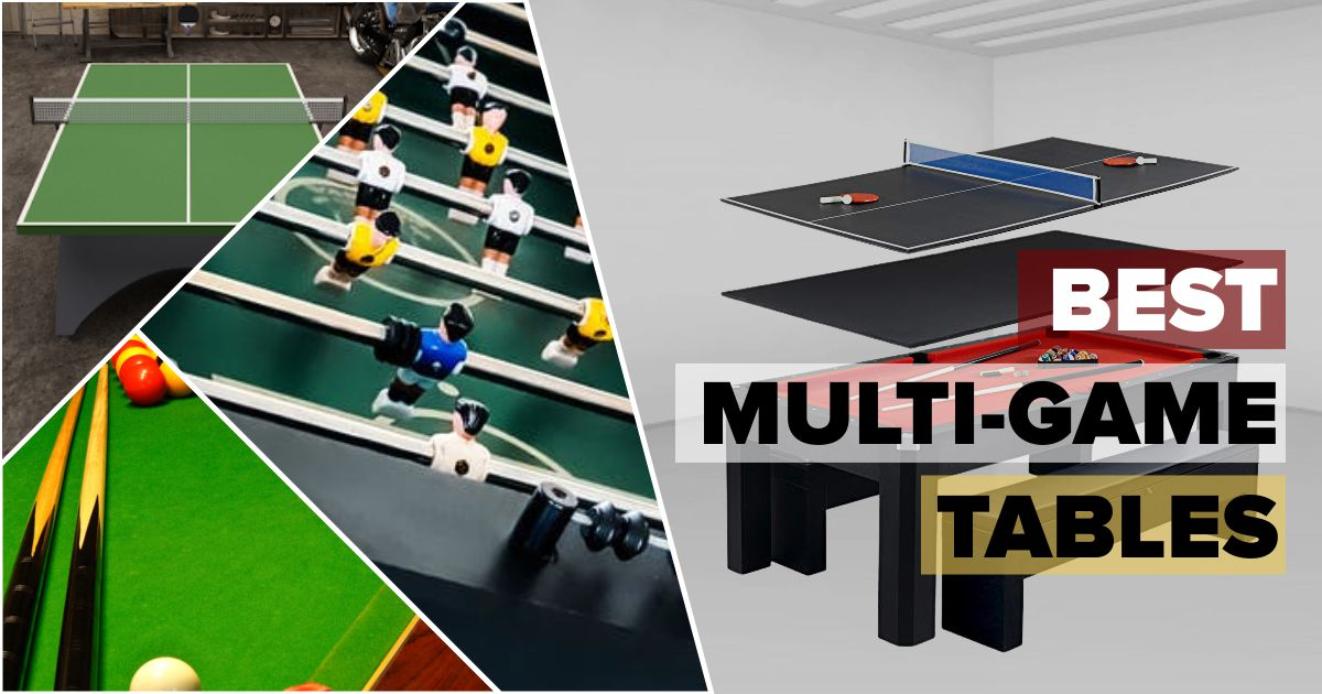 Best Multi-Game Tables