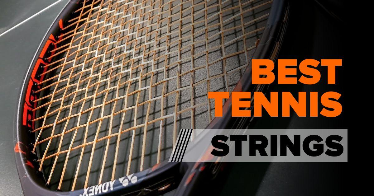Best Tennis Strings