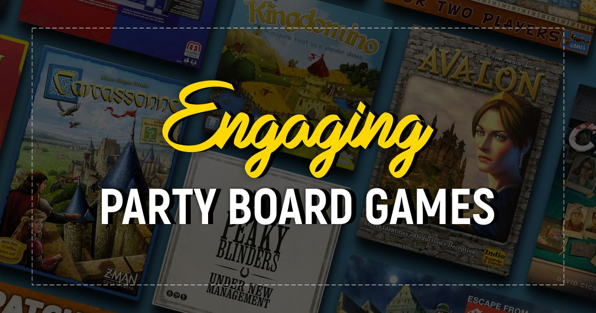 Most Engaging Party Board Games