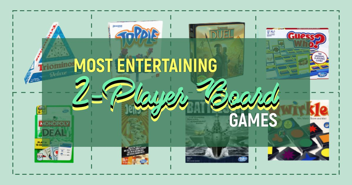 Most Entertaining 2-Player Board Games