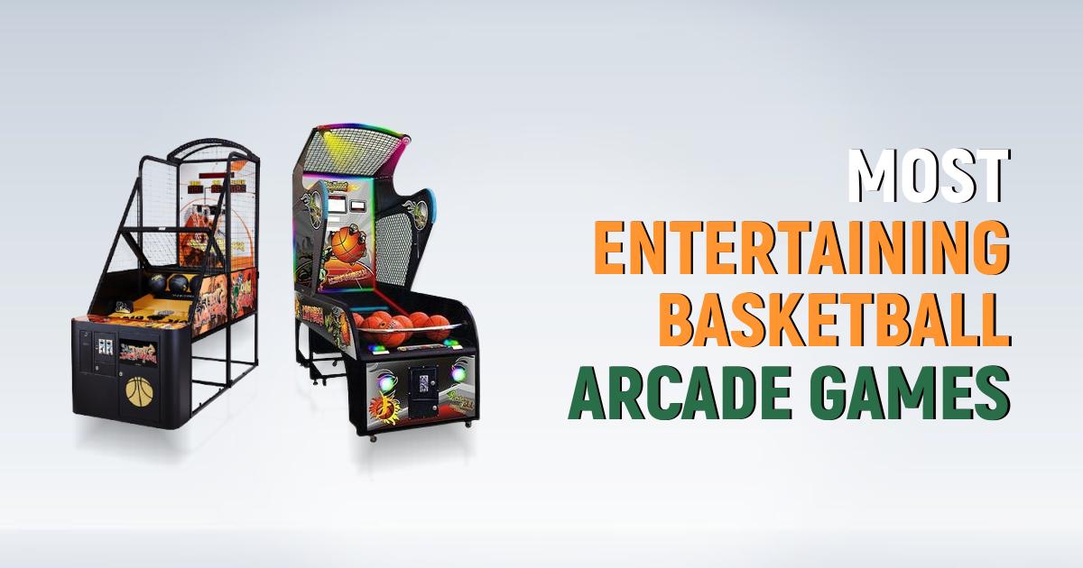 Best Basketball Arcade Games