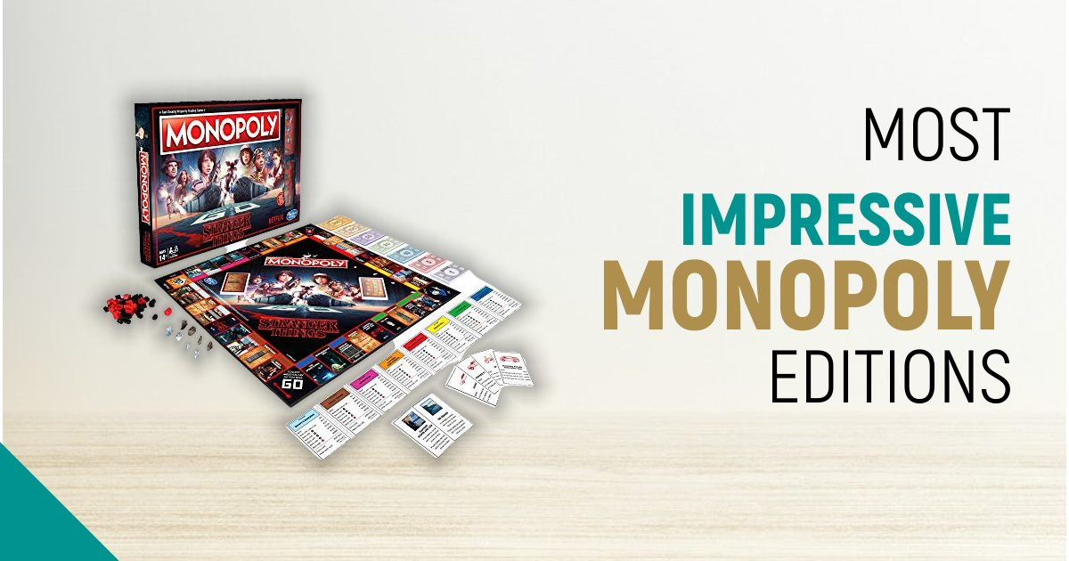 Most Impressive Monopoly Editions For Ultimate Fun