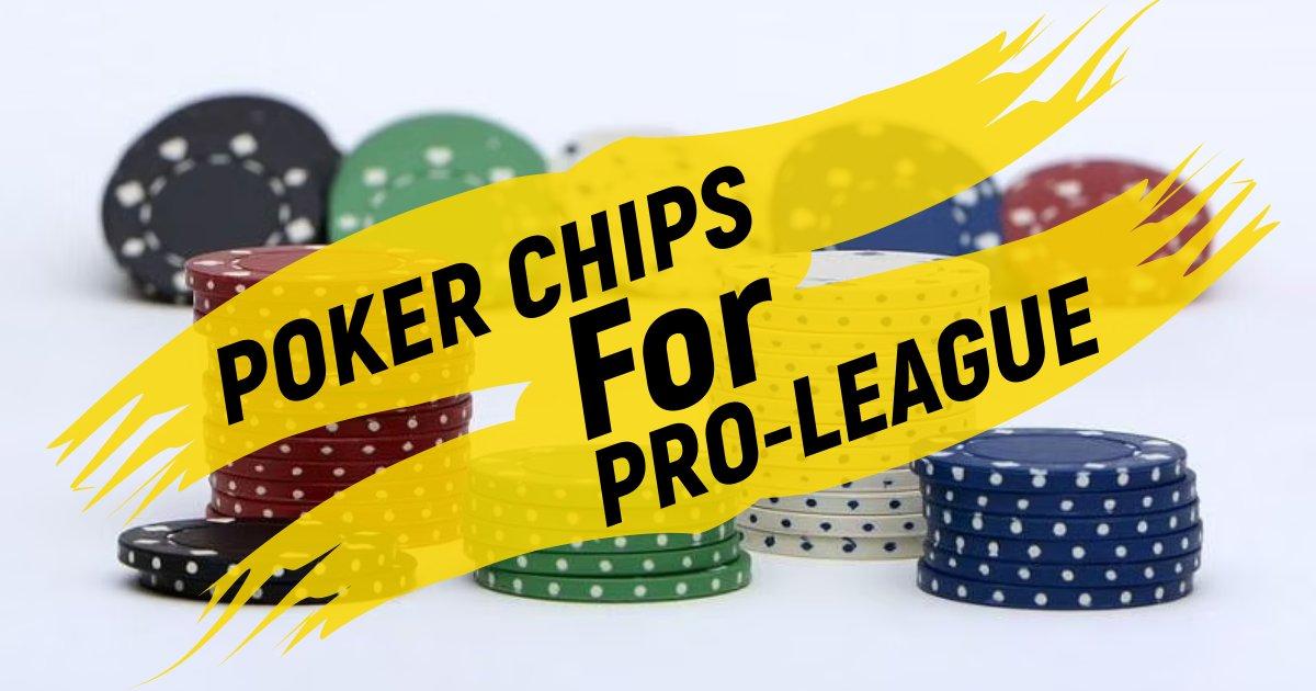 Best Poker Chips for Pro-League