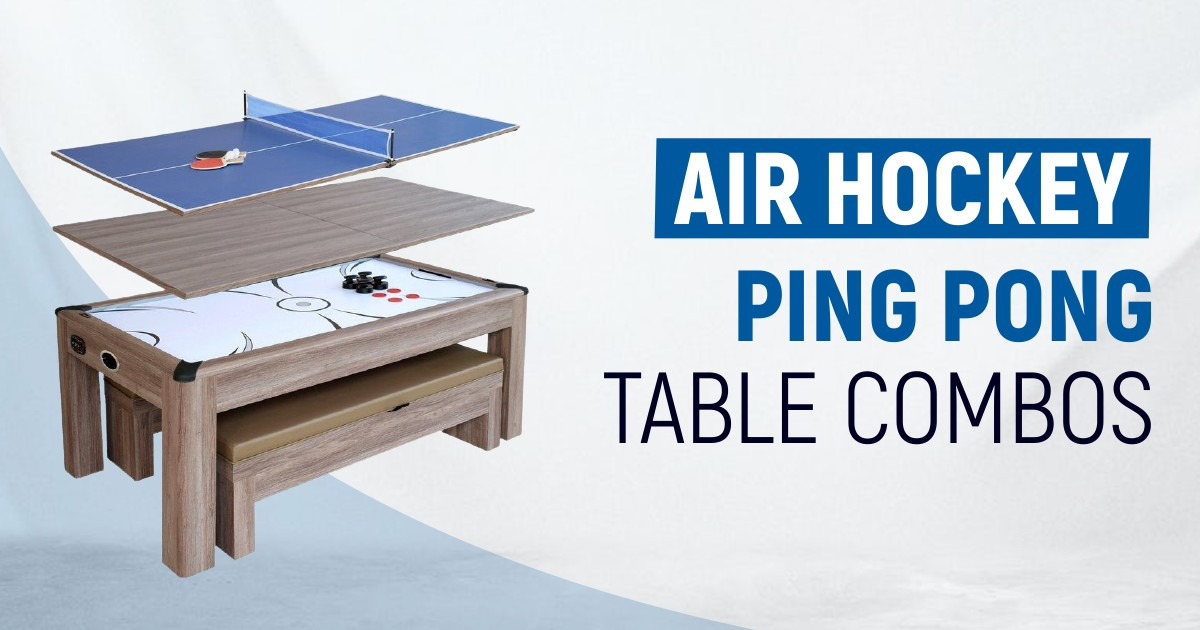 Best Air Hockey Ping Pong Table Combos