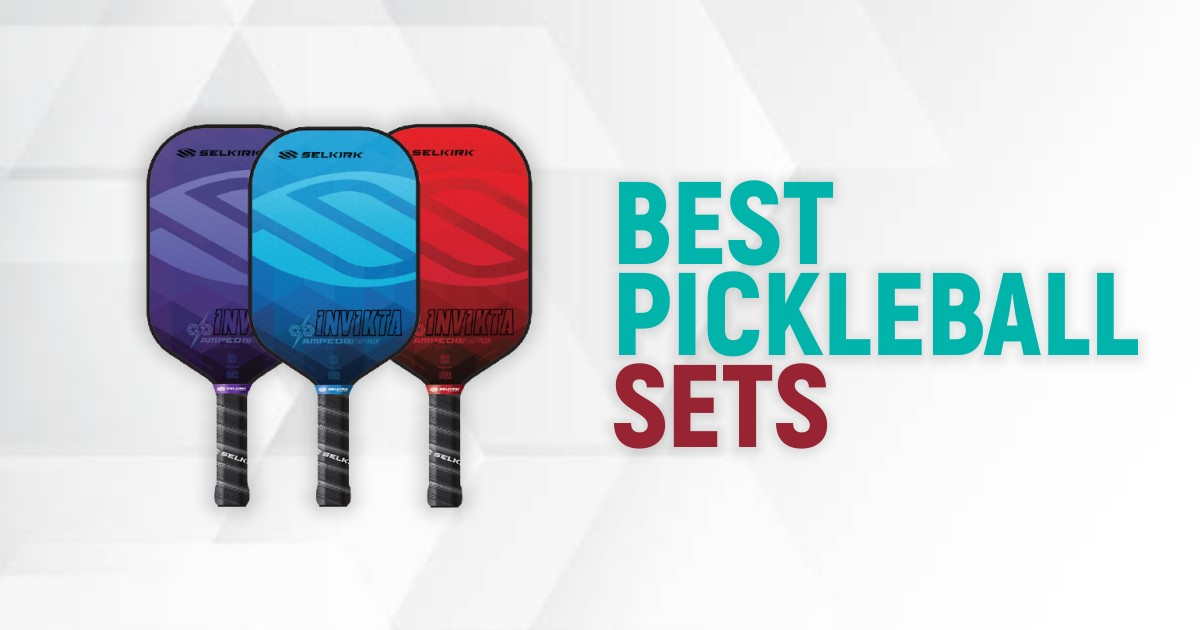 Best Pickleball Sets For Unmatched Fun