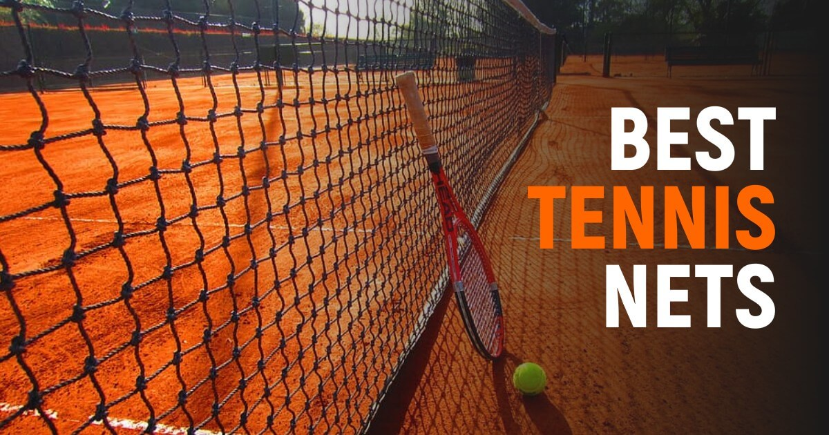 Best Tennis Nets To Have Complete Experience