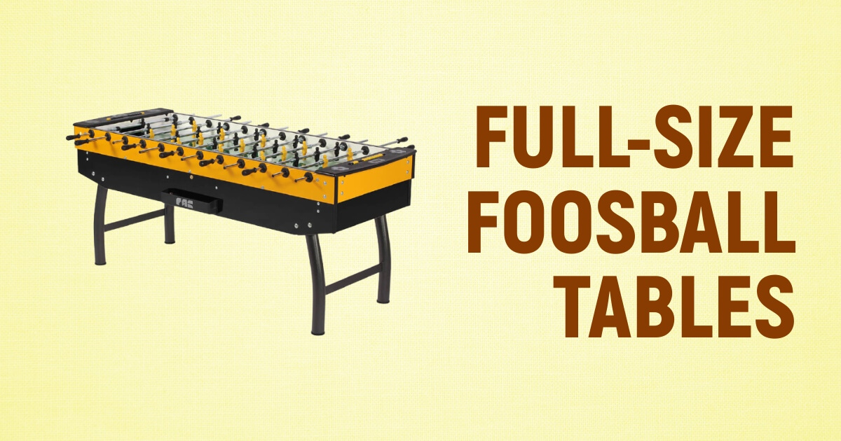Best Full Size Foosball Tables To Try This Year