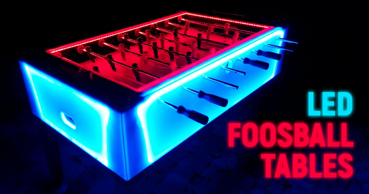 Most Amazing LED Foosball Tables To Try This Year