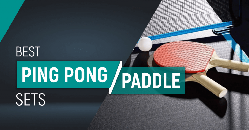 Best Ping Pong Paddle Sets for Better Performance