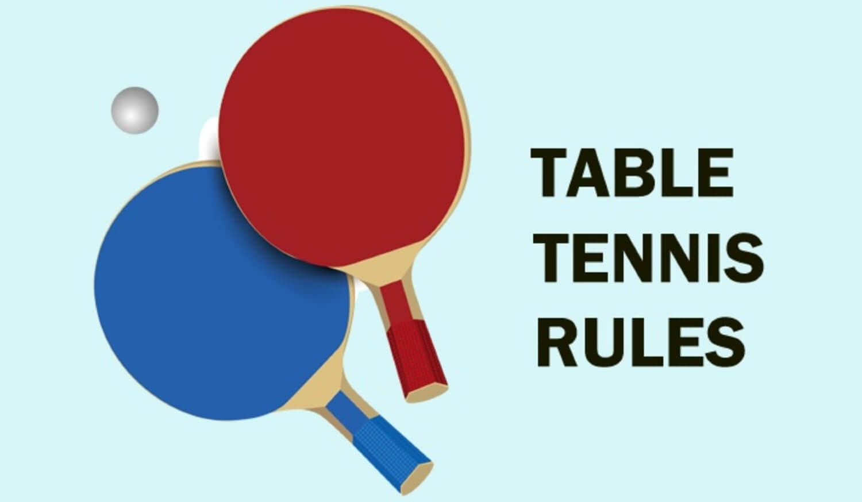 Main Table Tennis Rules