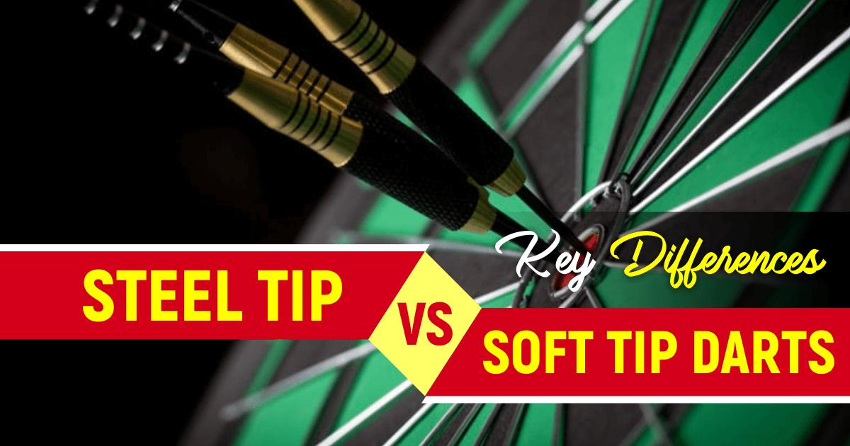 Steel Tip vs Soft tip darts