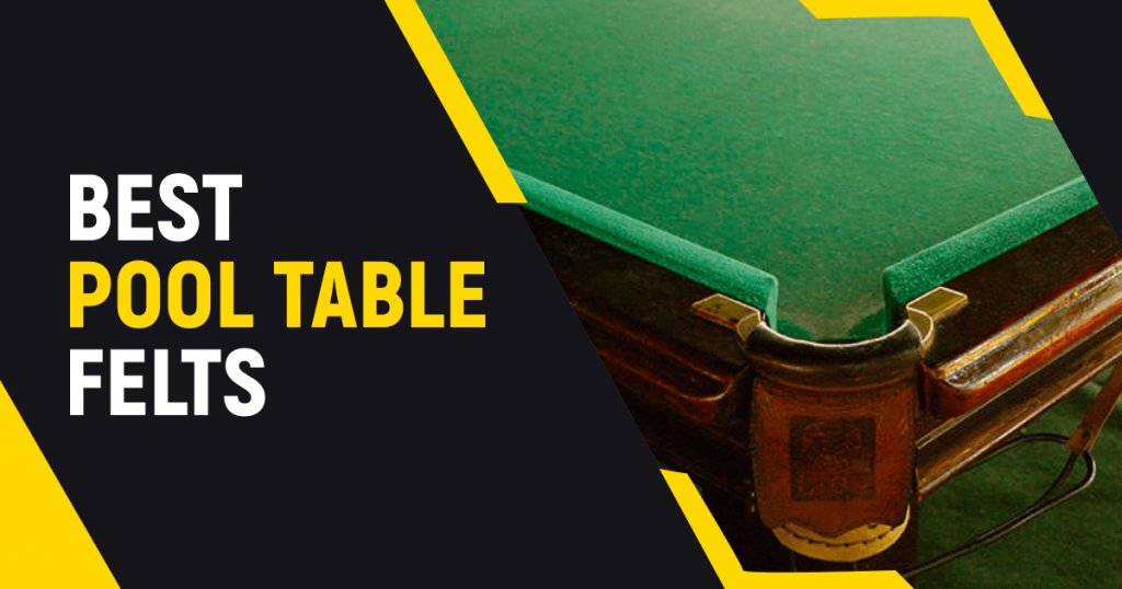 7 Best Pool Table Felts For Unmatched Performance This Year?