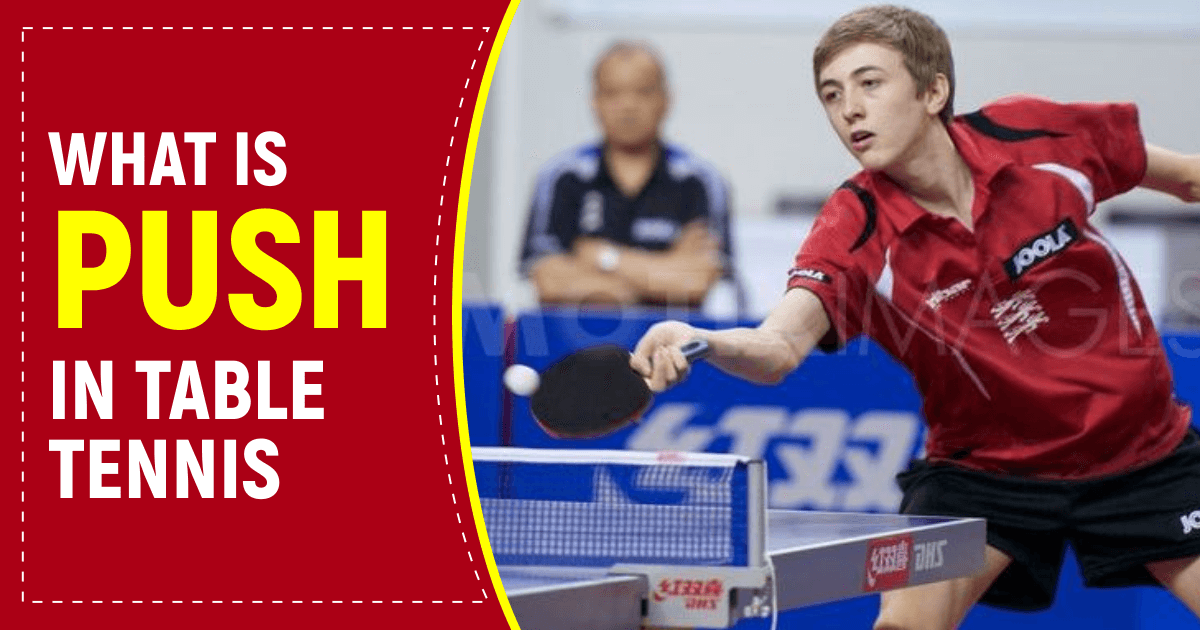 What is Push In Table Tennis?