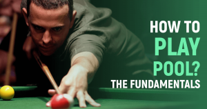 How to play pool?
